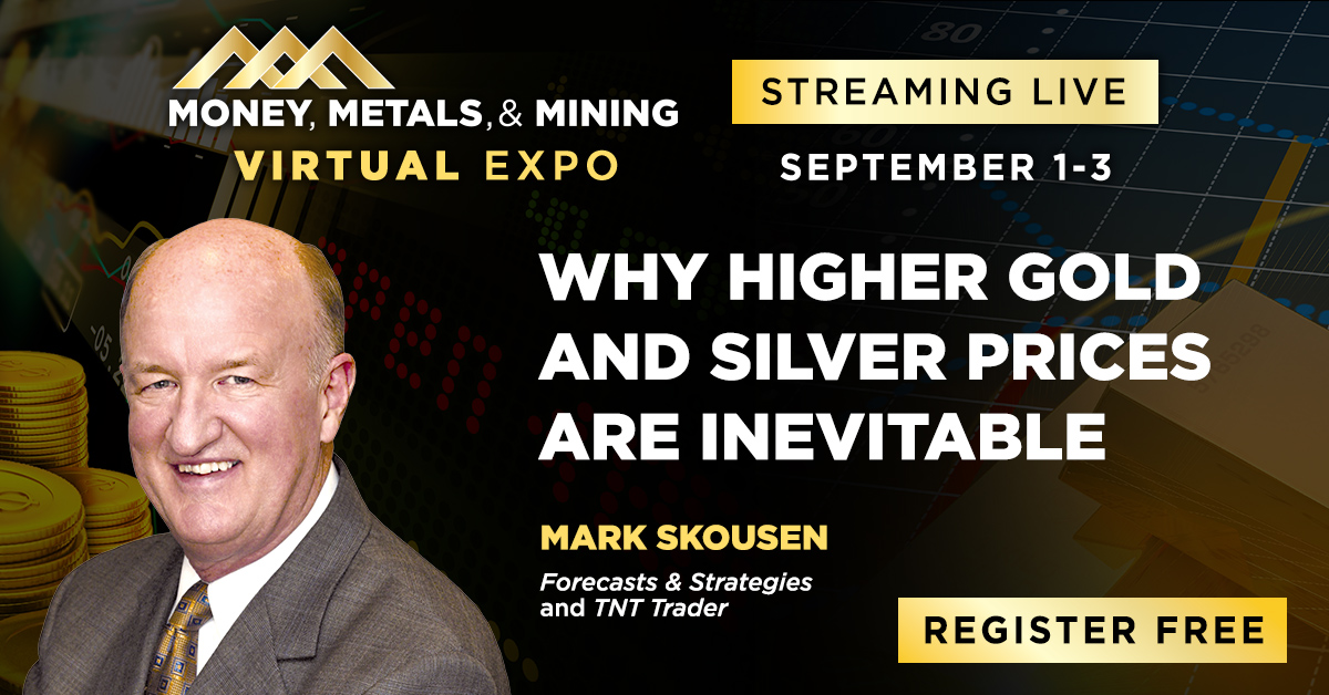 Why Higher Gold and Silver Prices Are Inevitable: My Five Favorite Ways to Double or Triple Your Money in This Bull Market