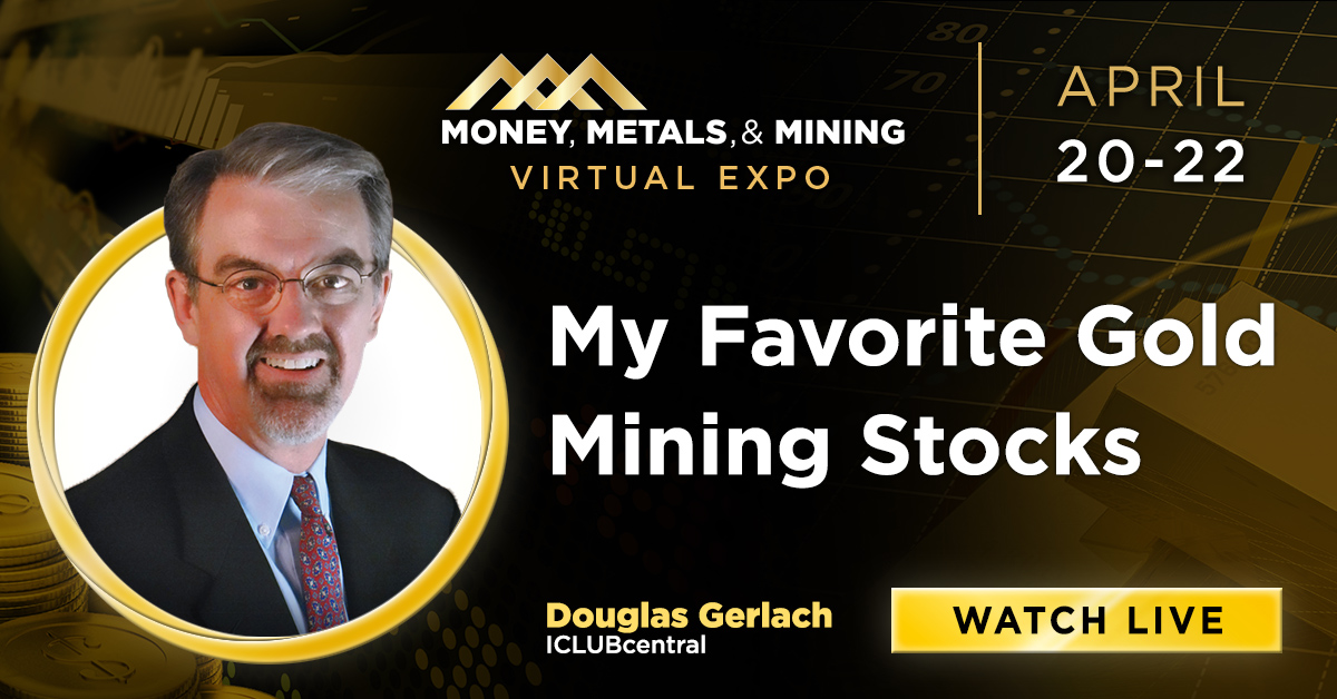 My Favorite Gold Mining Stocks