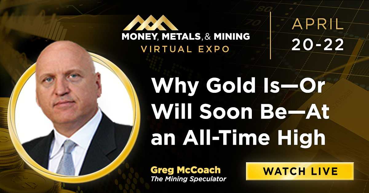 Why Gold Is--Or Will Soon Be--At an All-Time High