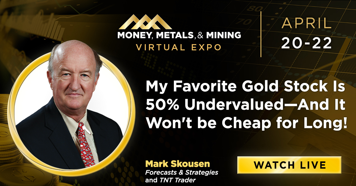My Favorite Gold Stock Is 50% Undervalued--And It Won't be Cheap for Long!