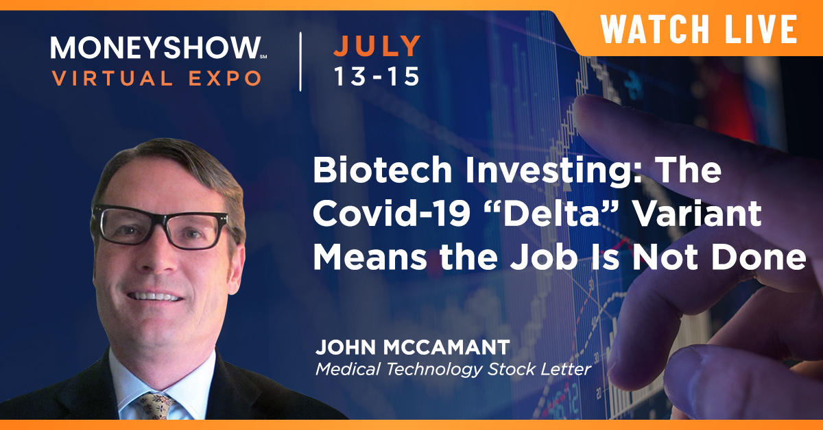 """Biotech Investing: The Covid-19 """"Delta"""" Variant Means the Job Is Not Done"""