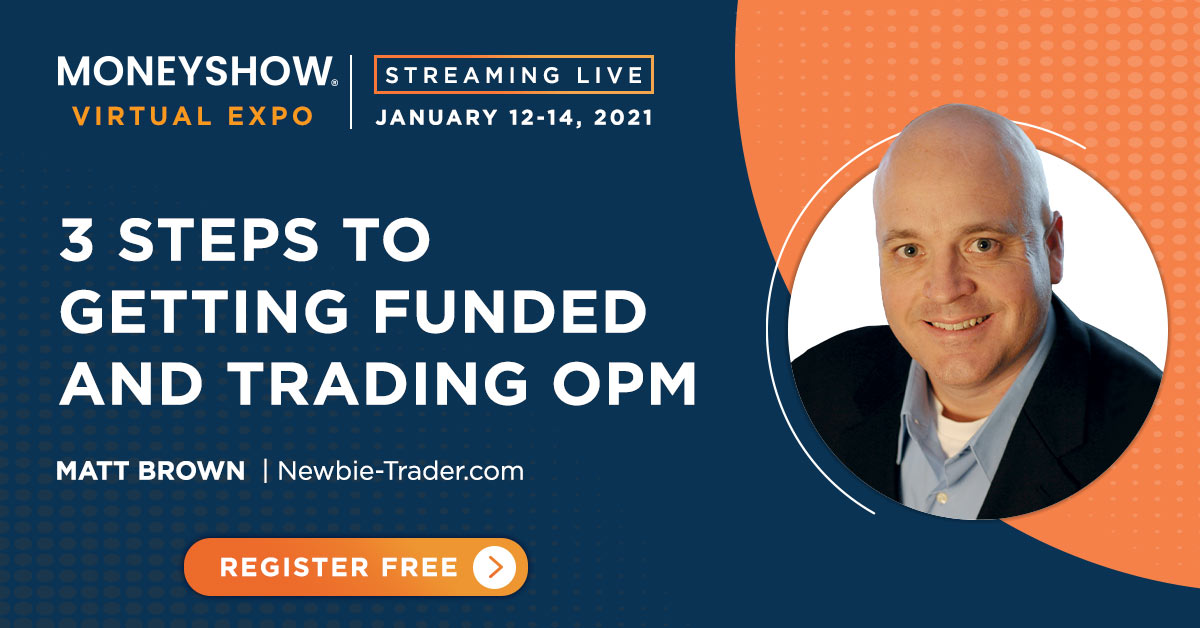 3 Steps to Getting Funded and Trading OPM